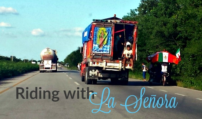 Riding the Highways of Mexico with Nuestra Señora de Guadalupe